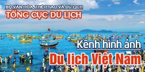Kênh hình ảnh Du lịch Việt Nam