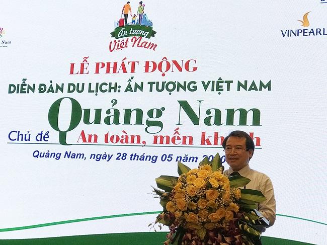 Phó Tổng cục trưởng Hà Văn Siêu: thiên nhiên và di sản văn hóa luôn là lợi thế để Quảng Nam thu hút khách du lịch